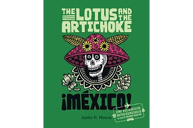 Buch Justin P. Moore: The Lotus and the Artichoke Mexico