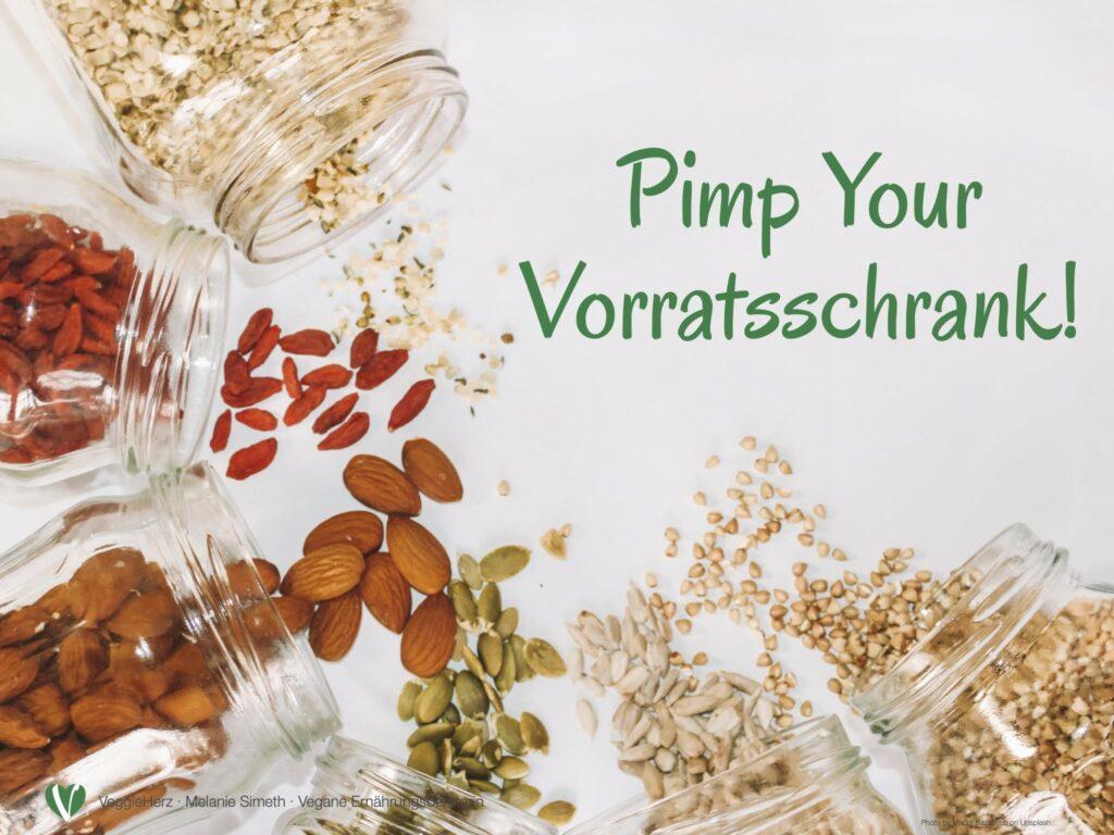 Pimp your Vorratsschrank