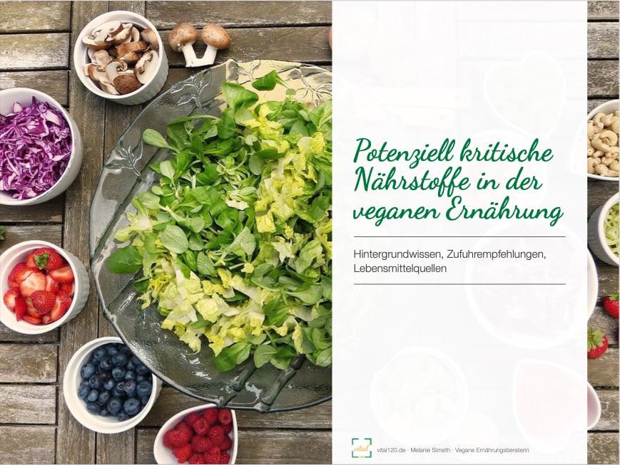 Potenziell kritische Nährstoffe vegane Ernährung